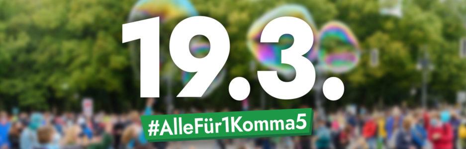 Bild eines Strieks mit der Aufschrift: 19.3. #AlleFür1Komma5